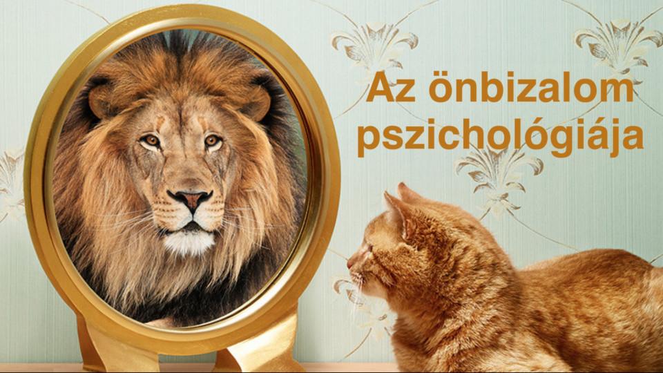 Az önbizalom pszichológiája